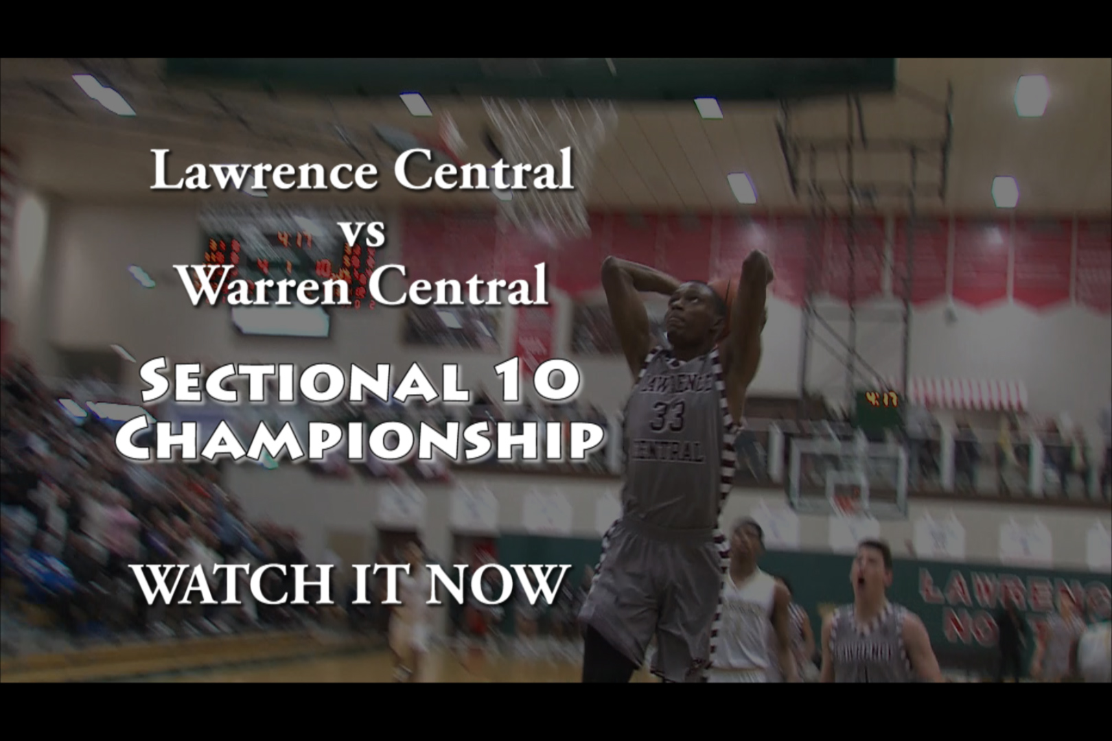 2019 Sectional 10 Finals Lawrence Central vs Warren Central